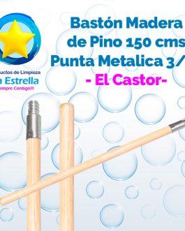 BASTON PINO 1.50 MTS. ROSCA METALICA 3/4 » // EL CASTOR
